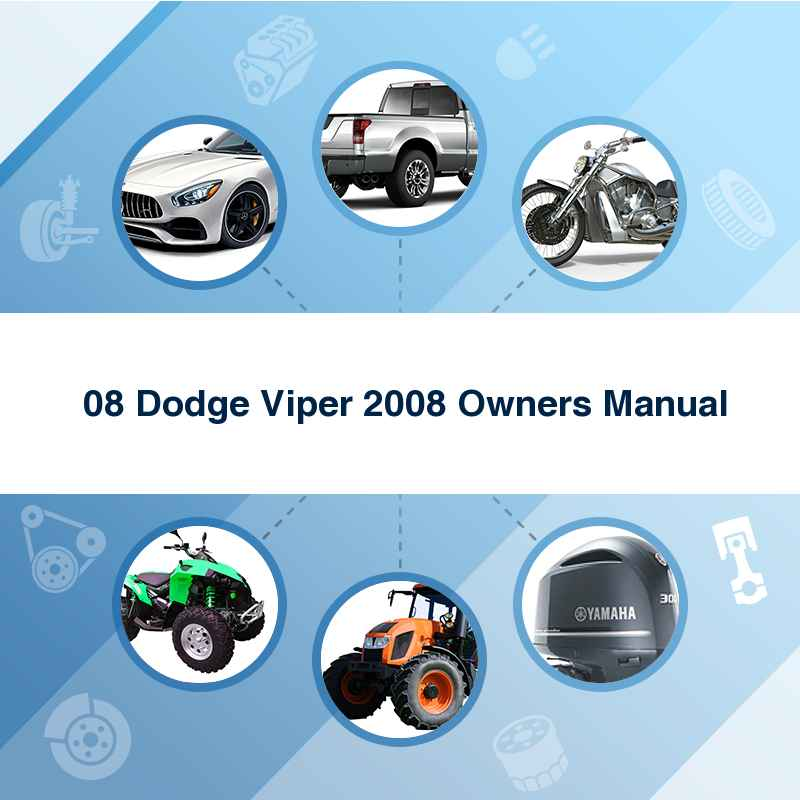 '08 Dodge Viper 2008 Owners Manual