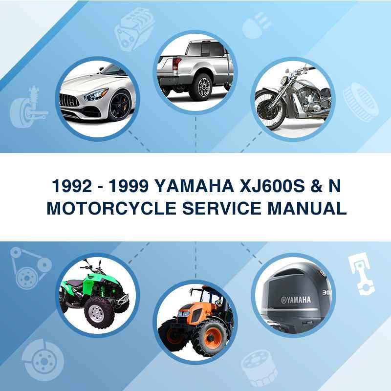 1992 - 1999 YAMAHA XJ600S & N MOTORCYCLE SERVICE MANUAL