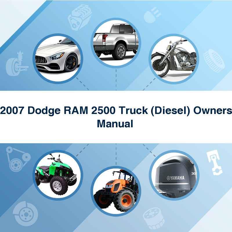 2007 Dodge RAM 2500 Truck (Diesel) Owners Manual