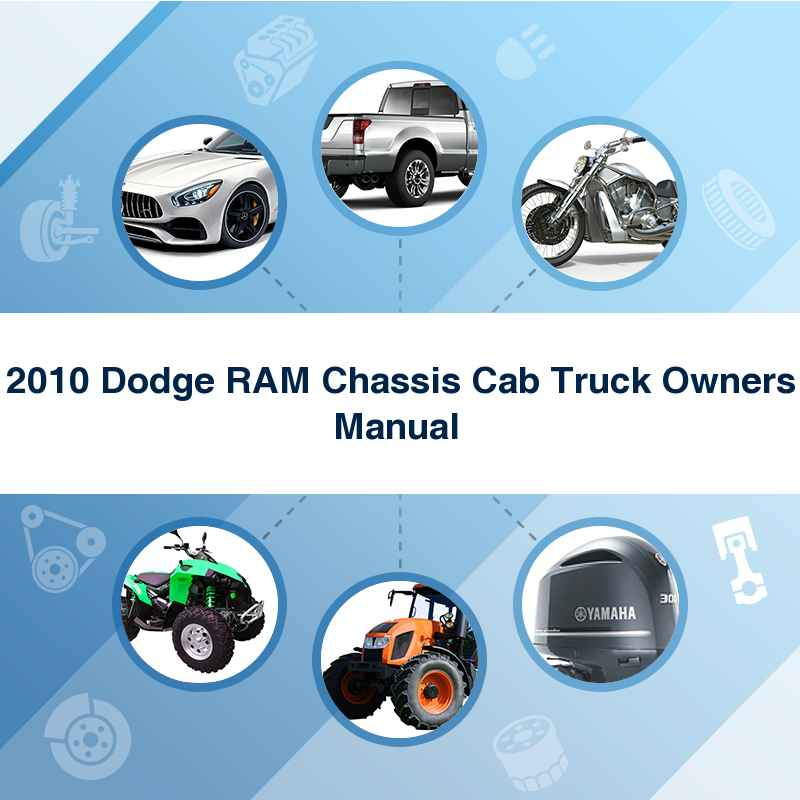 2010 Dodge RAM Chassis Cab Truck Owners Manual