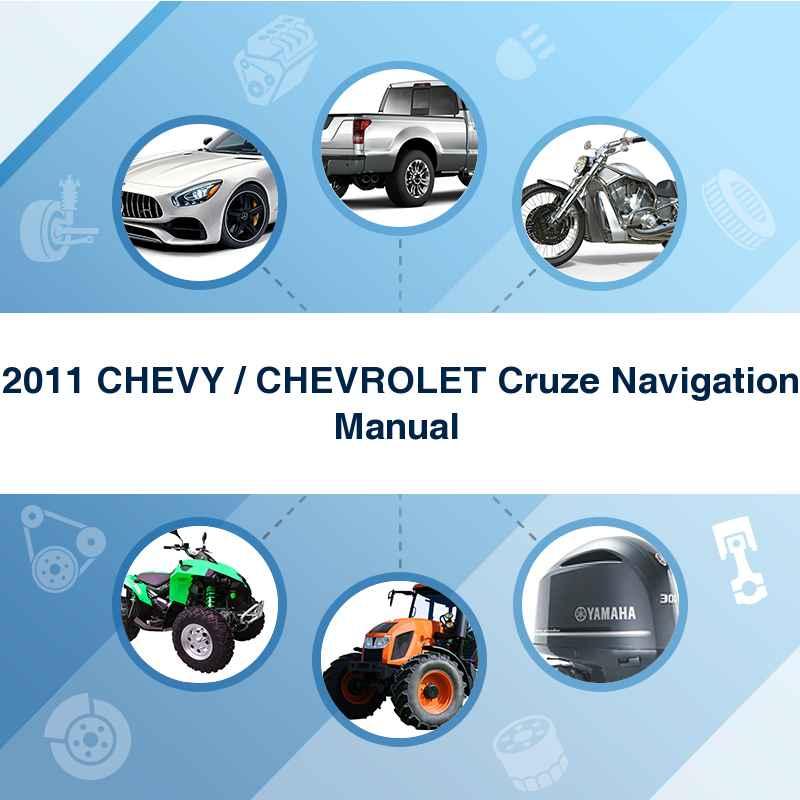 2011 CHEVY / CHEVROLET Cruze Navigation Manual