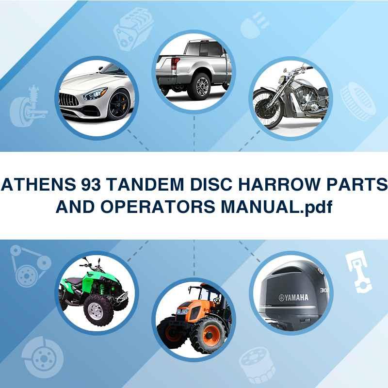 Athens 93 Tandem Disc Harrow Parts And Operators Manualpdf Downl