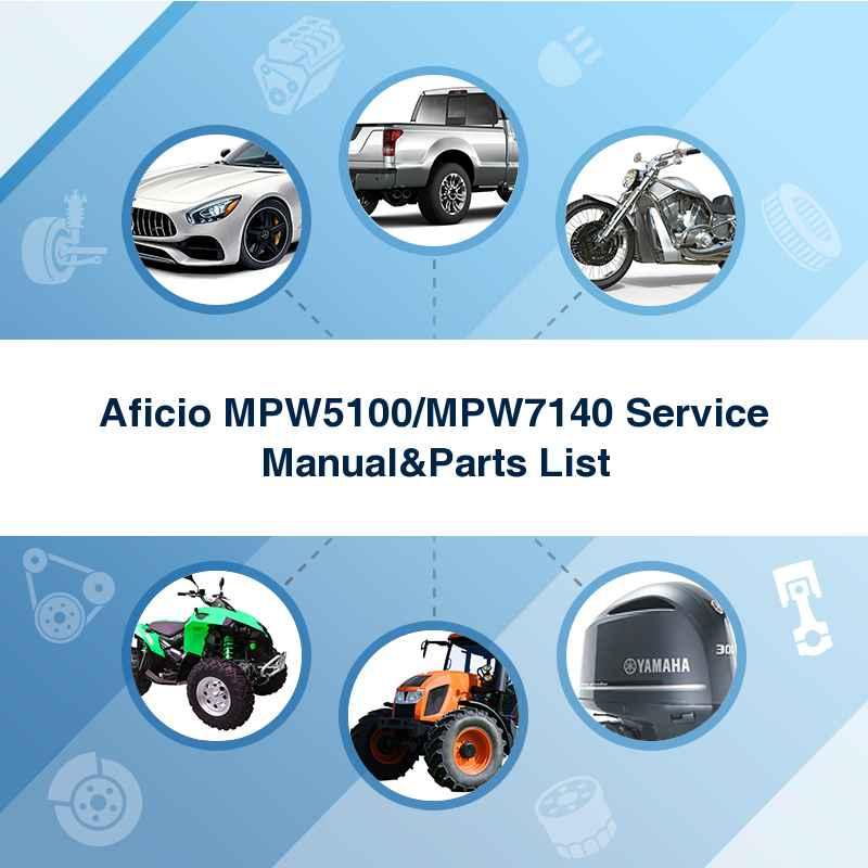 Aficio Mpw5100  Mpw7140 Service Manual U0026parts List