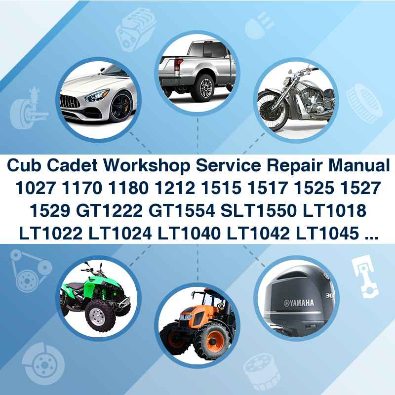 cub cadet workshop service repair manual 1027 1170 1180 1212 1515 1