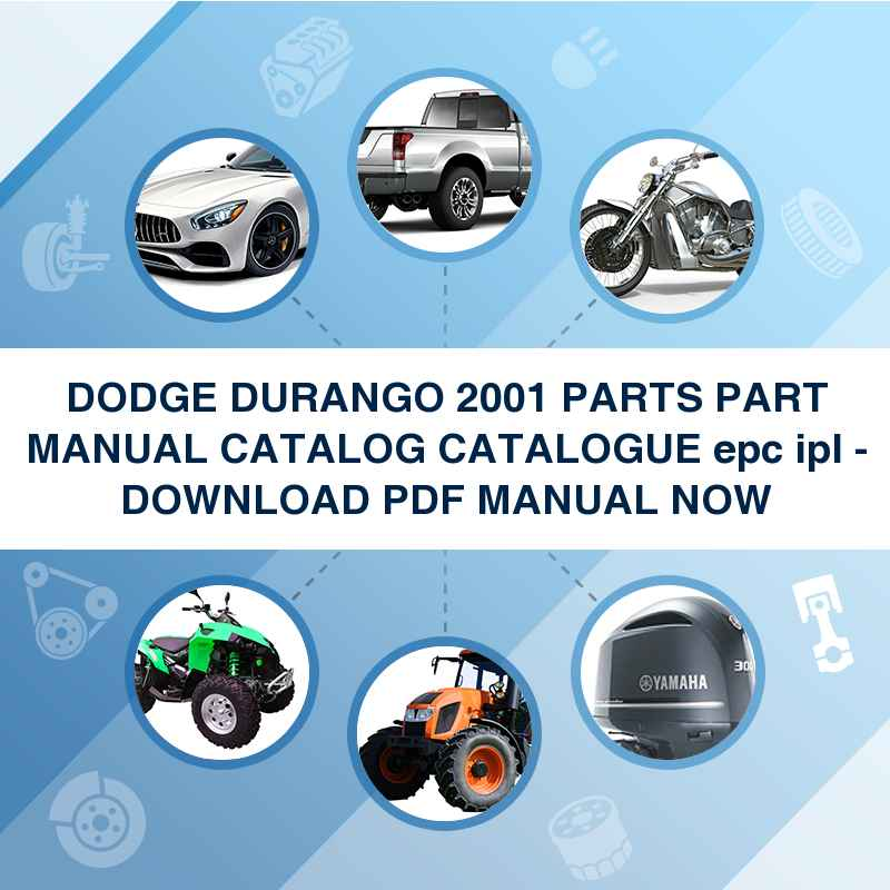 DODGE DURANGO 2001 PARTS PART MANUAL CATALOG CATALOGUE epc ipl - DOWNLOAD PDF MANUAL NOW
