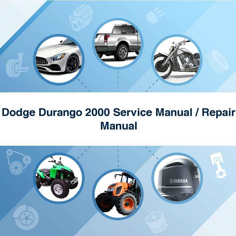Dodge Durango 2000 Service Manual / Repair Manual