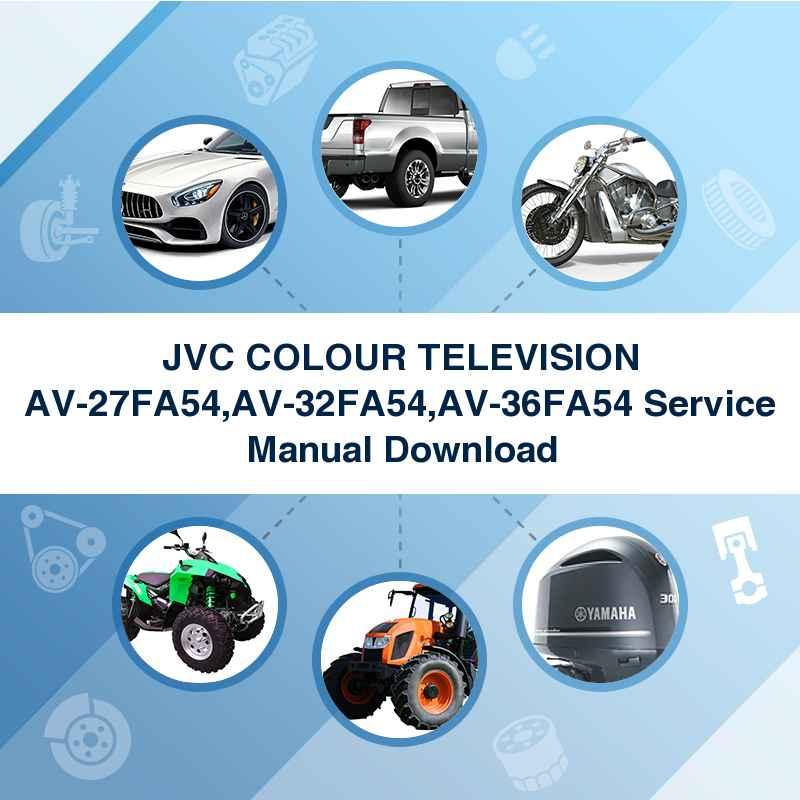 JVC COLOUR TELEVISION AV-27FA54,AV-32FA54,AV-36FA54 Service Manual Download