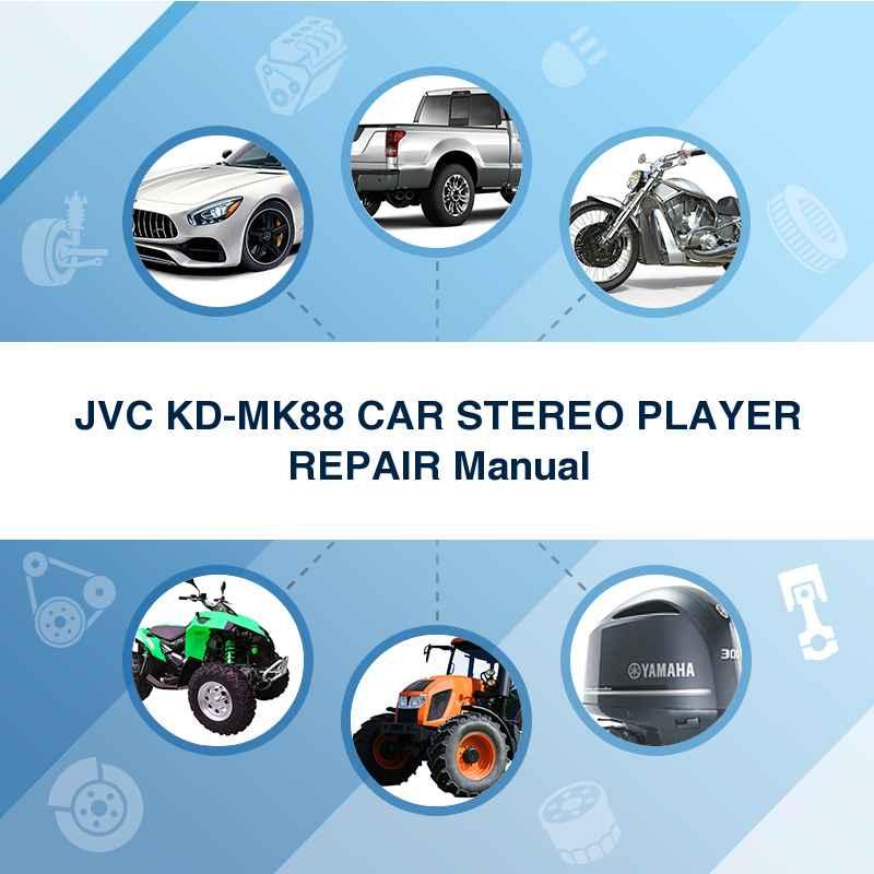 JVC KD-MK88 CAR STEREO PLAYER REPAIR Manual