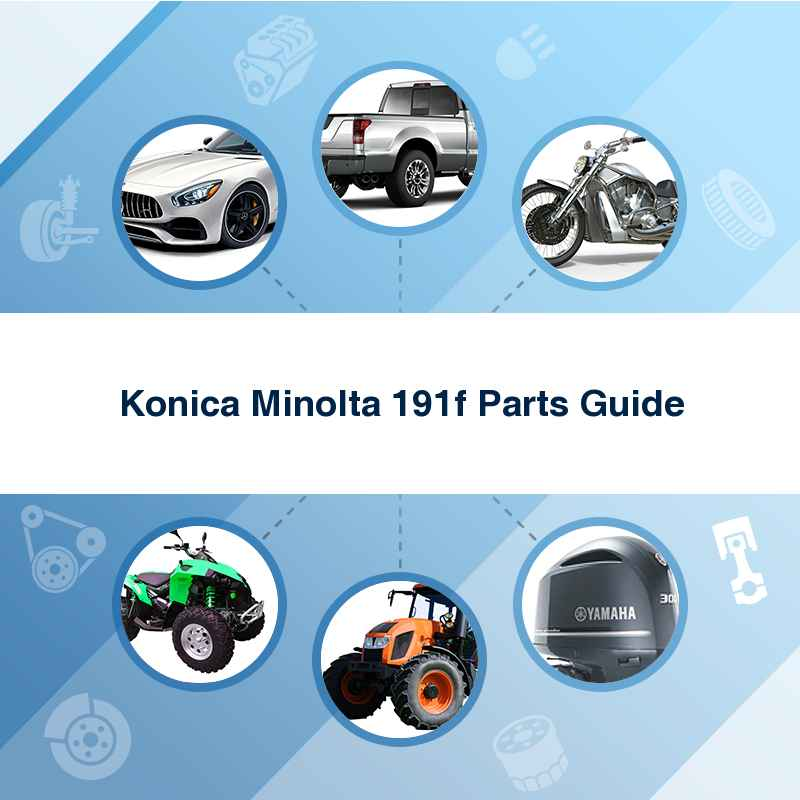 Konica Minolta 191f Parts Guide