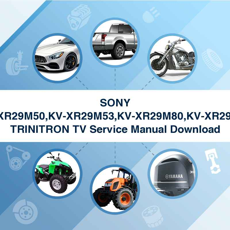 SONY KV-XR29M50,KV-XR29M53,KV-XR29M80,KV-XR29M83 TRINITRON TV Service Manual Download