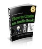 Thumbnail Detailed Guide On How To Create An Audio eBook!