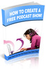 Thumbnail How to Create a Free Podcast Show