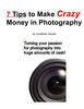 Thumbnail 7 Tips to Make Crazy Money in Photography