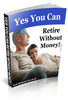 Thumbnail Retire Without Money YES YOU CAN  (576 pages)