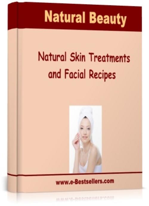 Pay for Natural Skin Treatments and Facial Recipes