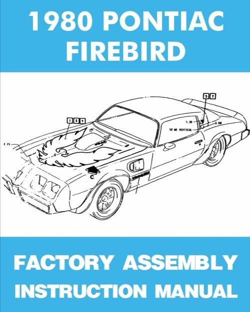 Pay for 1979 1980 1981 Pontiac Firebird, Formula, Esprit, Trans Am Factory Assembly Manual