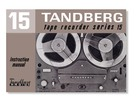Thumbnail Tandberg Model-15 reel to reel , Owner Manual , User Guide