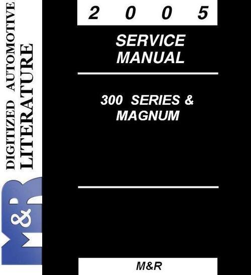 2005 chrysler dodge 300 300c magnum service manual. Black Bedroom Furniture Sets. Home Design Ideas