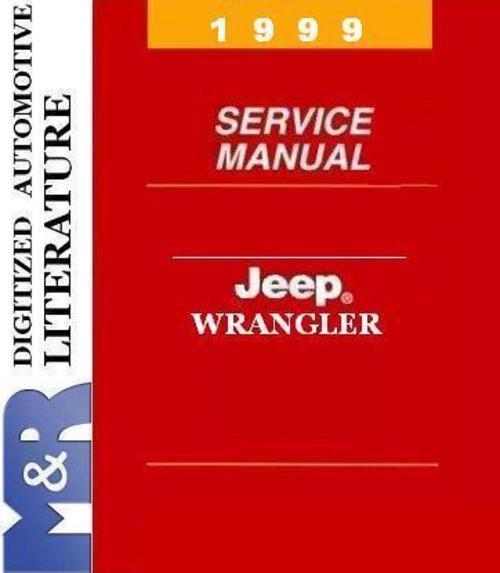 1999 Jeep Wrangler TJ Service Shop Workshop Manual