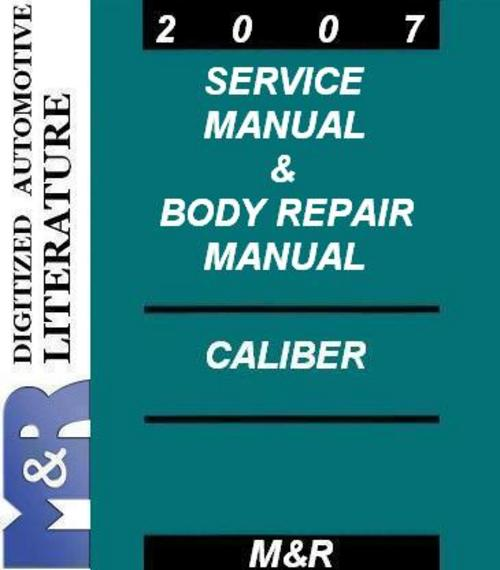 2007 caliber dodge service manual body repair manual download m rh tradebit com 2007 dodge caliber service manual 2007 dodge caliber service manual online