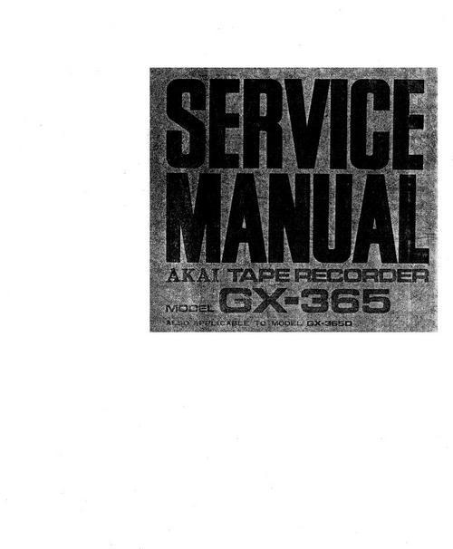 Pay for Akai GX-365 & GX-365-D reel tape recorder Service Manual