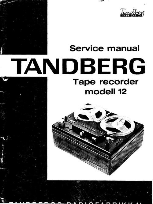 Pay for Tandberg 12 reel to reel tape recorder Service Manual