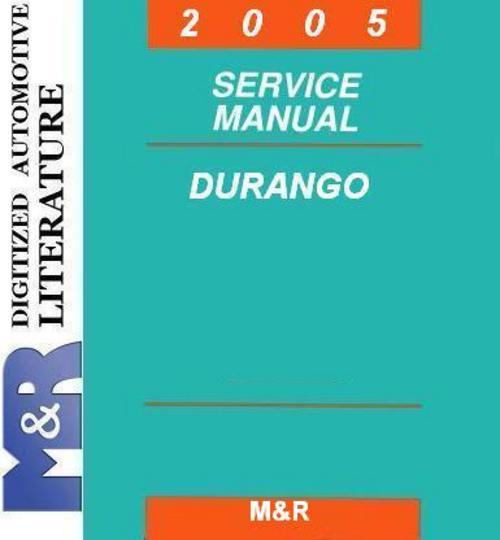 2005 dodge durango hb original service manual download manuals a rh tradebit com 2011 durango service manual 2011 durango service manual