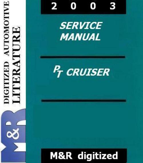 2003 pt cruiser chrysler original service manual. Black Bedroom Furniture Sets. Home Design Ideas