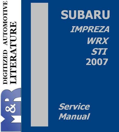 2007 Subaru Impreza   Wrx   Sti Service Manual