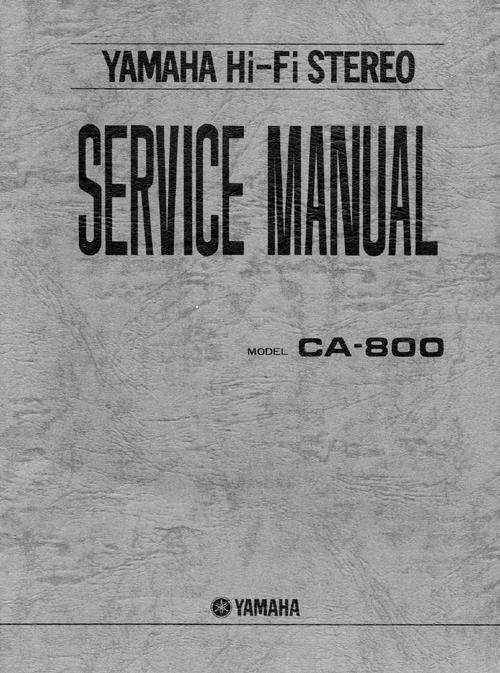 Yamaha CA-800 Amplifier , Original Service Manual