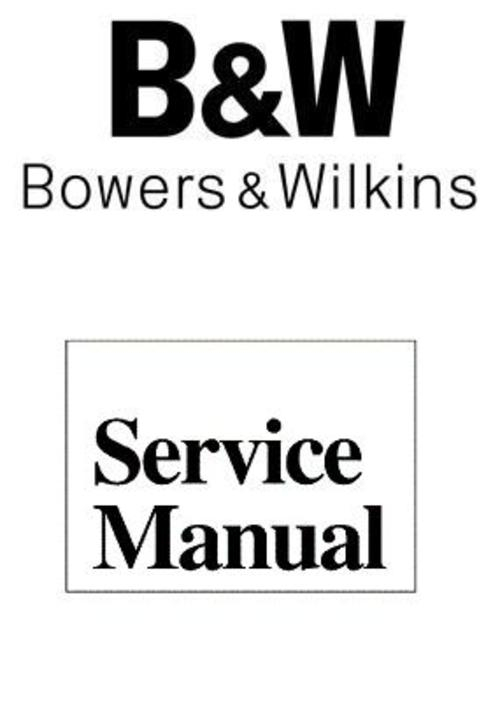 Pay for B&W CDS6 Bowers & Wilkins   Service Manual