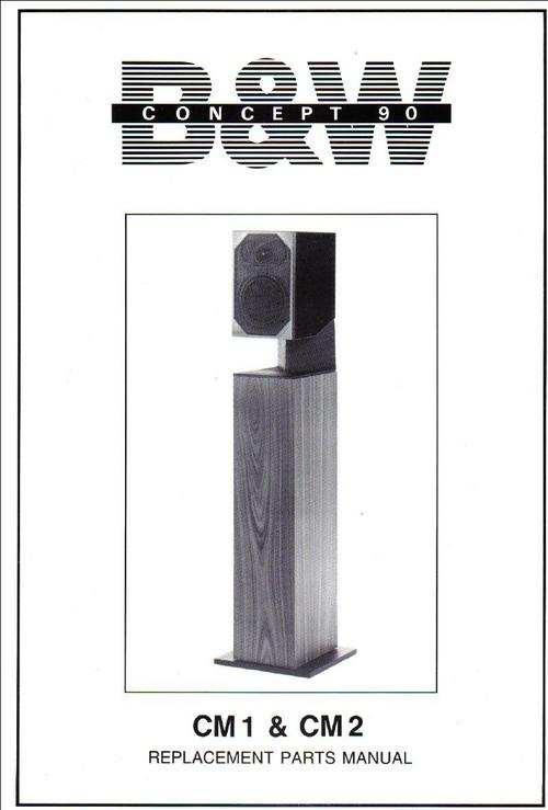 Pay for B&W CM-2 Concept-90  Bowers & Wilkins , Service Manual