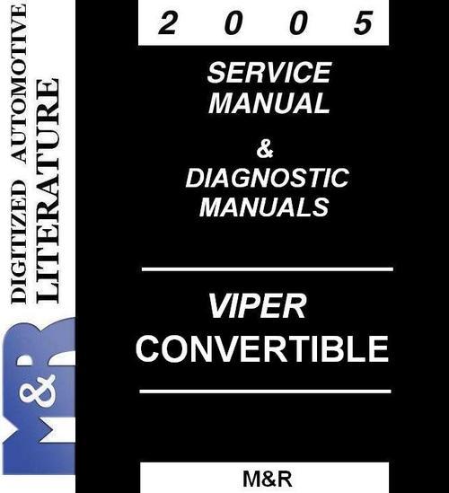 Pay for 2005 Viper Dodge , Service Manual & Diagnostic Manuals