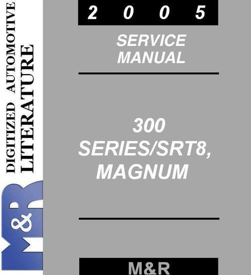 Pay for 2005 Chrysler 300 , 300C Service Manual