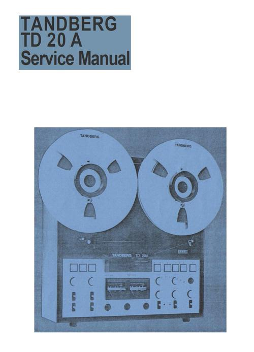 Pay for Tandberg TD-20A , Reel tape recorder Service Manual