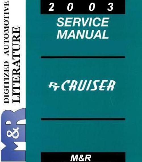 Pay for 2003 PT Cruiser Chrysler Service Manual + Diesel Serv Manual