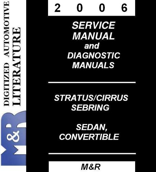 Pay for 2006 Stratus Dodge Service Manual & Diagnostic Manuals