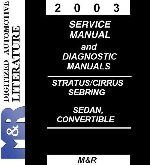 Pay for 2003 Chrysler Sebring Cirrus , Service & Diagnostic Manual