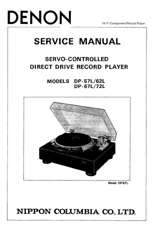 Pay for Denon DP-57L , 62L , 67L & 72L Service Manual