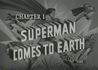 SUPERMAN - 1948 - CHAP 1 - SUPERMAN COMES TO EARTH
