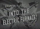 Thumbnail SUPERMAN - 1948 - CHAP 7 - INTO THE ELECTRIC FURNACE!