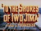 Thumbnail TO THE SHORES OF IWO JIMA - MOVIE - 1945 - DOCUMENTARY - WAR