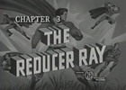 SUPERMAN - 1948 - CHAP 3 - THE REDUCER RAY