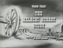 Thumbnail WAGON TRAIN - THE MALACHI HOBART STORY - WESTERN - TV SHOW