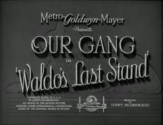 Pay for OUR GANG - WALDOS LAST STAND - COMEDY SHORT - 1940