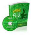 Thumbnail Swine Flu Ebook & Audio MRR