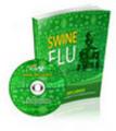 Thumbnail Swine Flu Ebook & Audio MRR