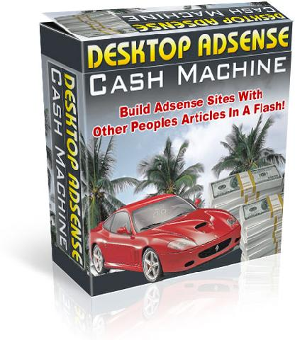 Pay for *NEW*Desktop Adsense Cash Machine - WIth Master Resale Rights