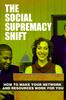 Thumbnail The Social Supremacy Shift