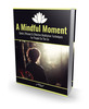Thumbnail A Mindful moment